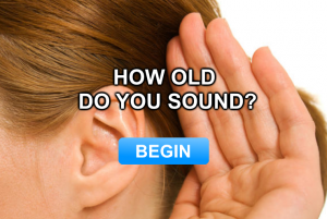 How Old Do You Sound?